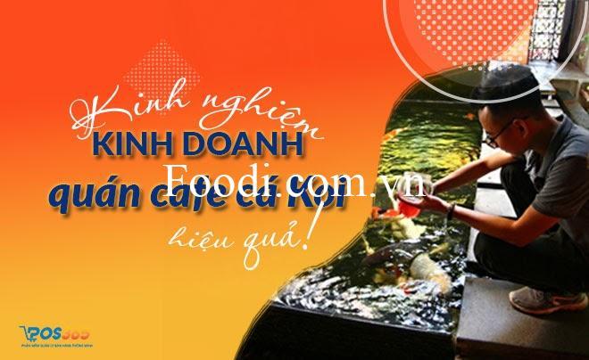 Kinh nghiệm kinh doanh quán cà phê cá Koi hiệu quả